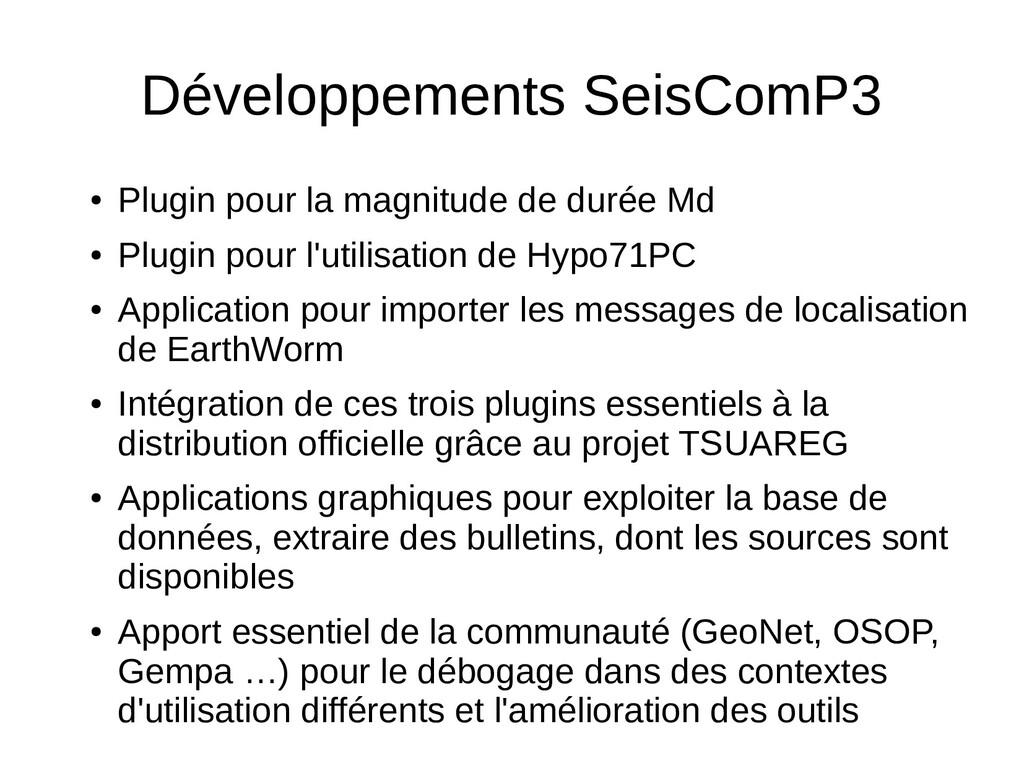 Développements SeisComP3 ● Plugin pour la magni...
