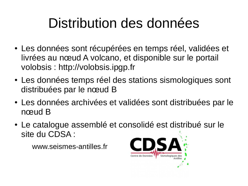Distribution des données ● Les données sont réc...