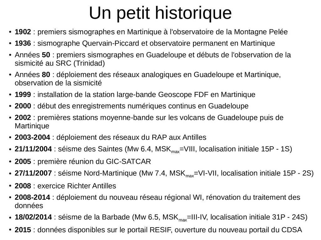 Un petit historique ● 1902 : premiers sismograp...