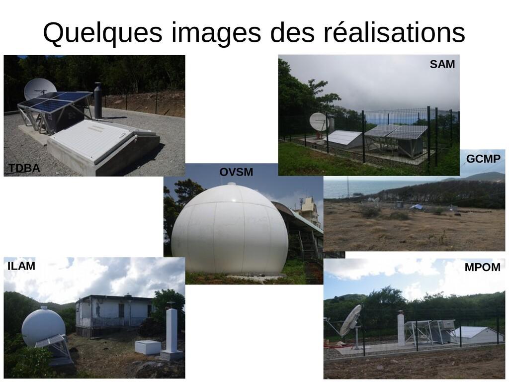 Quelques images des réalisations ILAM OVSM MPOM...