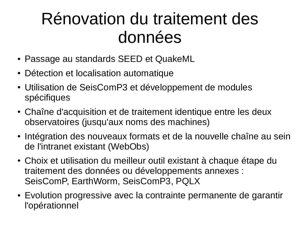 Rénovation du traitement des données ● Passage ...