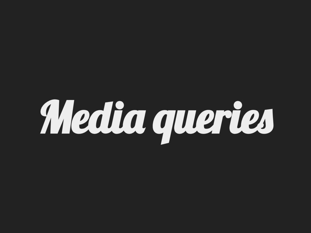 Medi querie