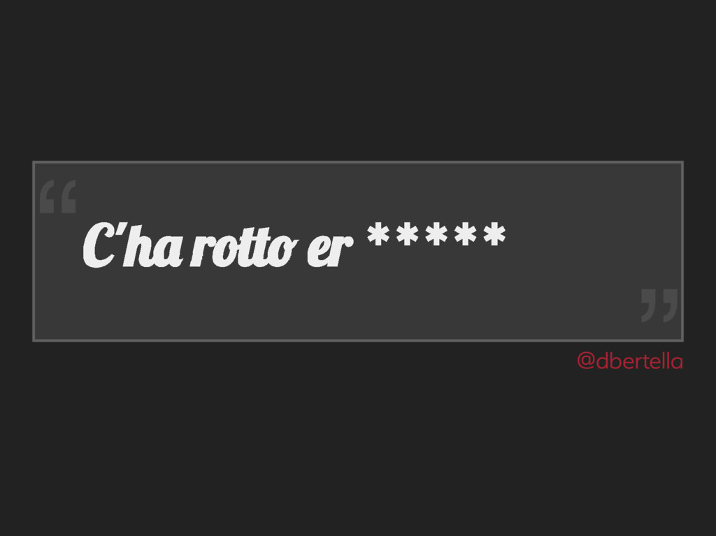 "C'h rott er ***** "" "" @dertella"