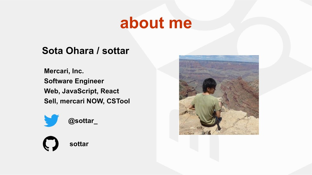 about me Sota Ohara / sottar Mercari, Inc. Soft...