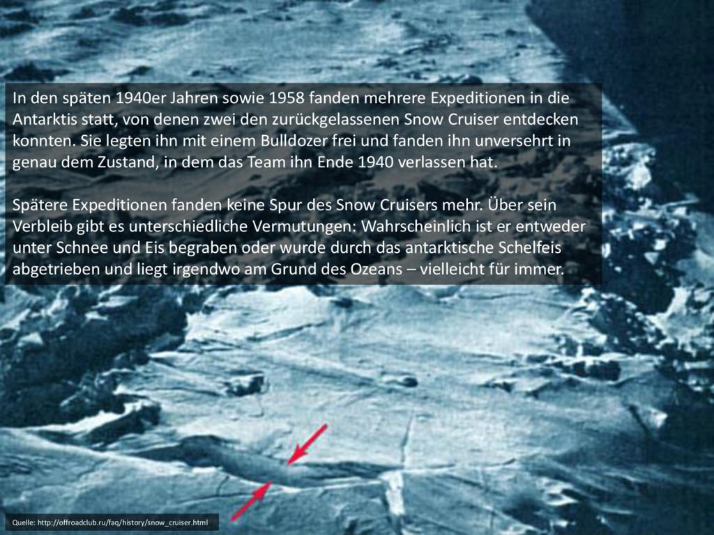 In den späten 1940er Jahren sowie 1958 fanden m...