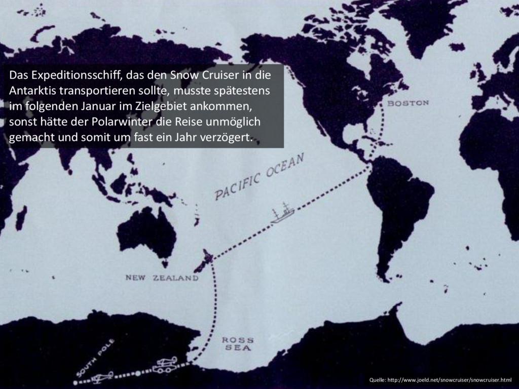 Das Expeditionsschiff, das den Snow Cruiser in ...