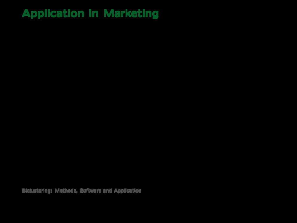 Application in Marketing Results: • Introduce b...