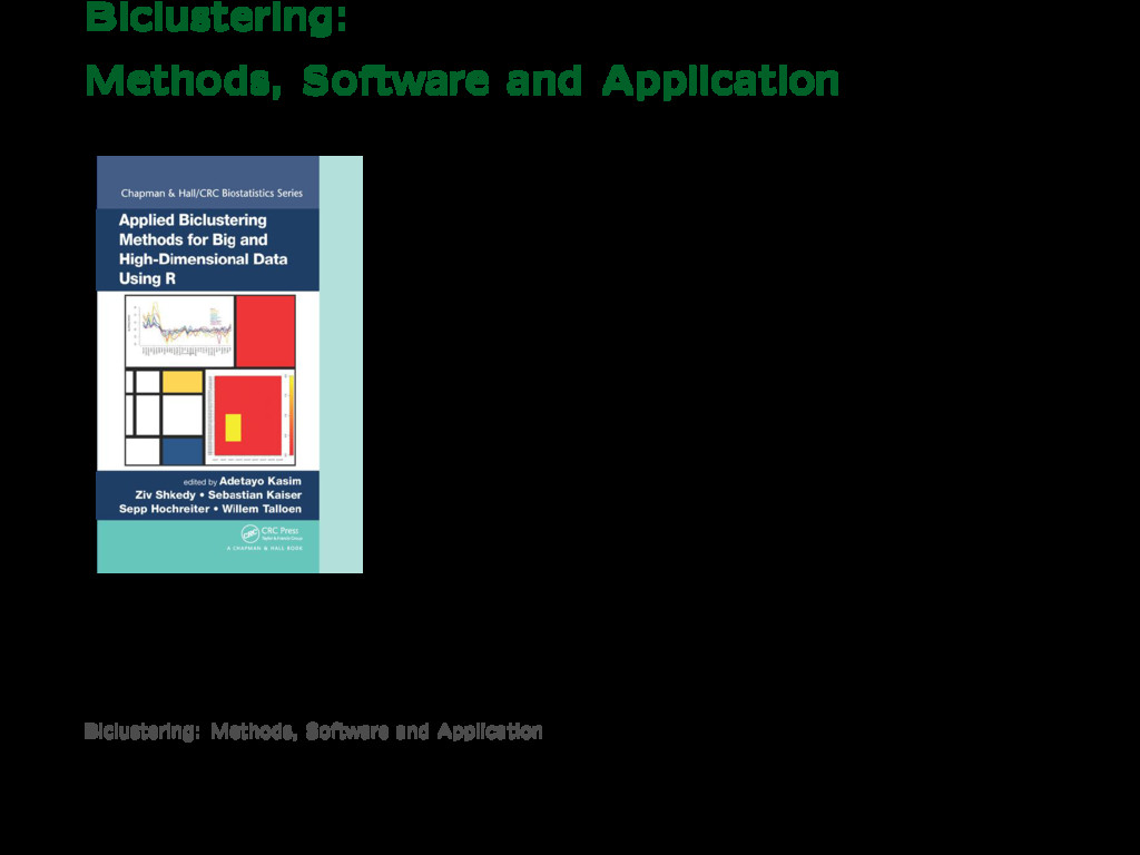 Biclustering: Methods, Software and Application...