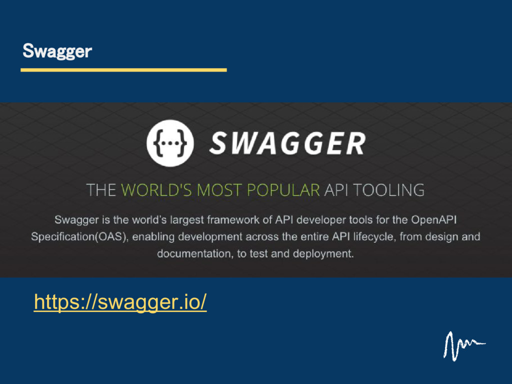 Swagger https://swagger.io/