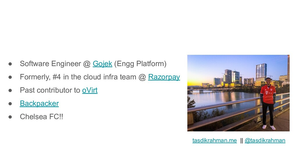 ● Software Engineer @ Gojek (Engg Platform) ● F...