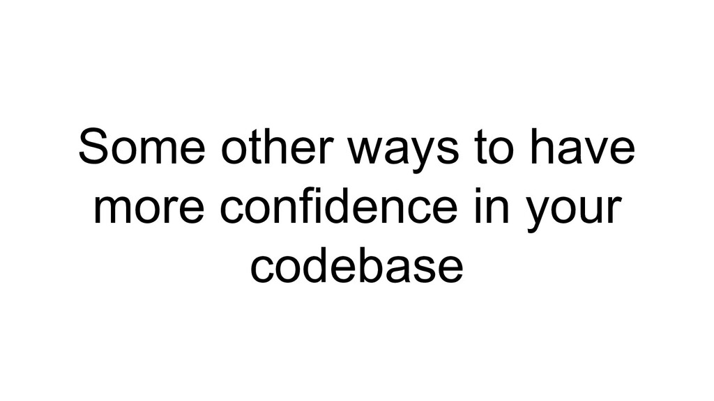 Some other ways to have more confidence in your...