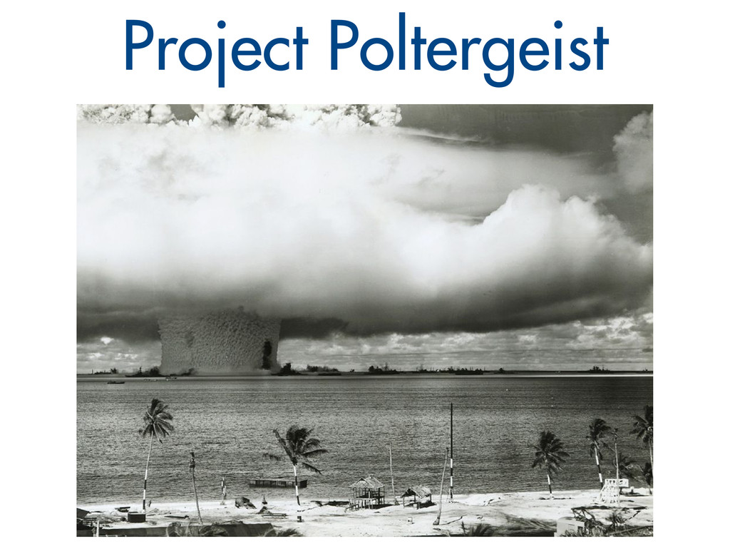 Project Poltergeist