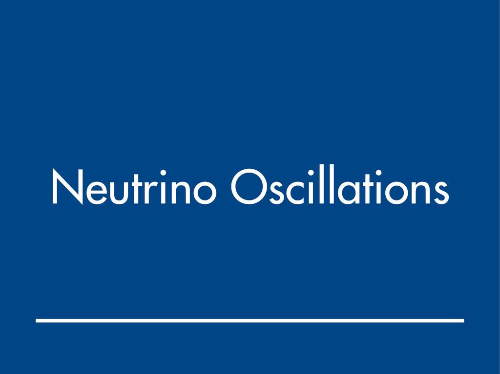 Neutrino Oscillations
