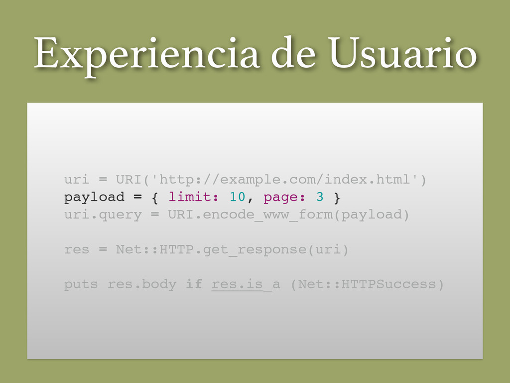 uri = URI('http://example.com/index.html')! pay...