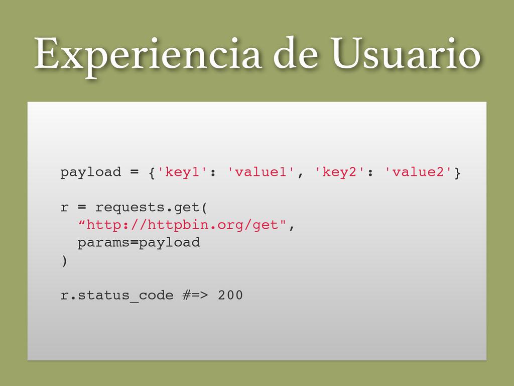 Experiencia de Usuario payload = {'key1': 'valu...