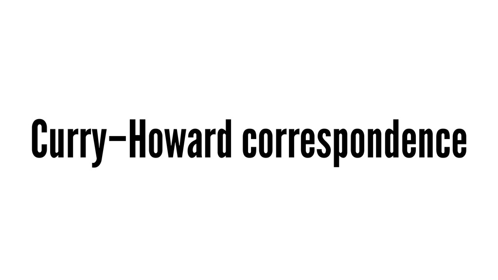 Curry–Howard correspondence