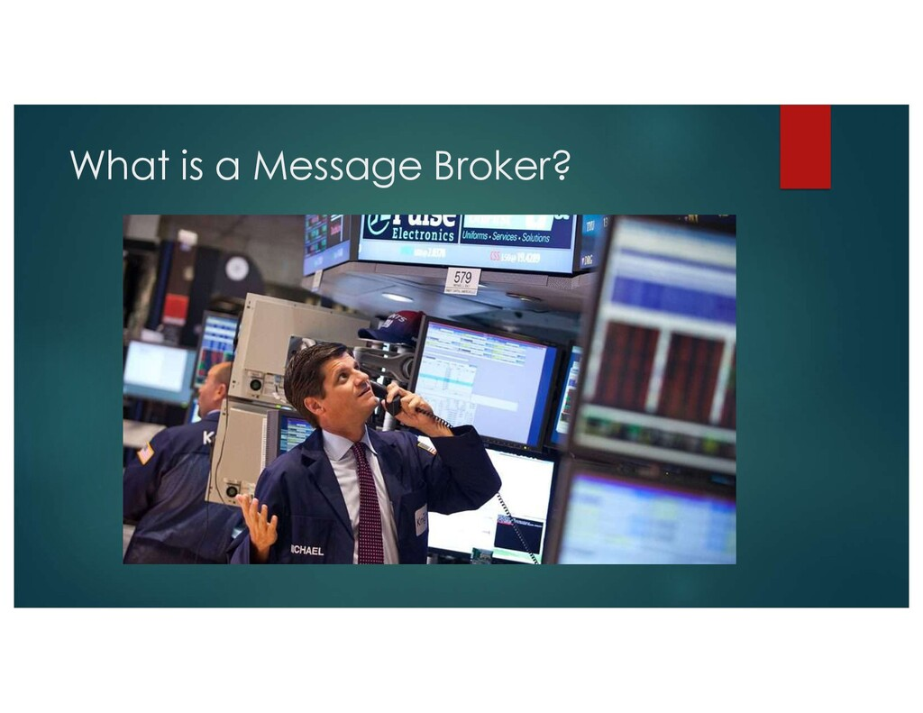 What is a Message Broker?