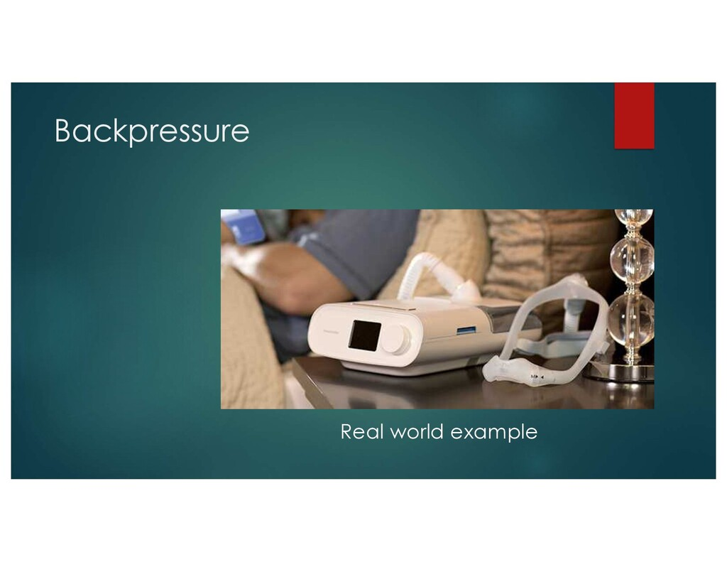 Backpressure Real world example