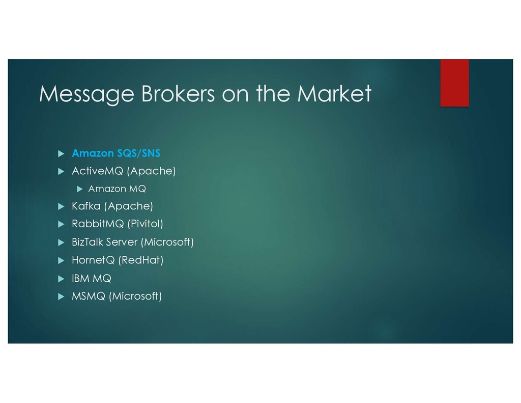 Message Brokers on the Market u Amazon SQS/SNS ...