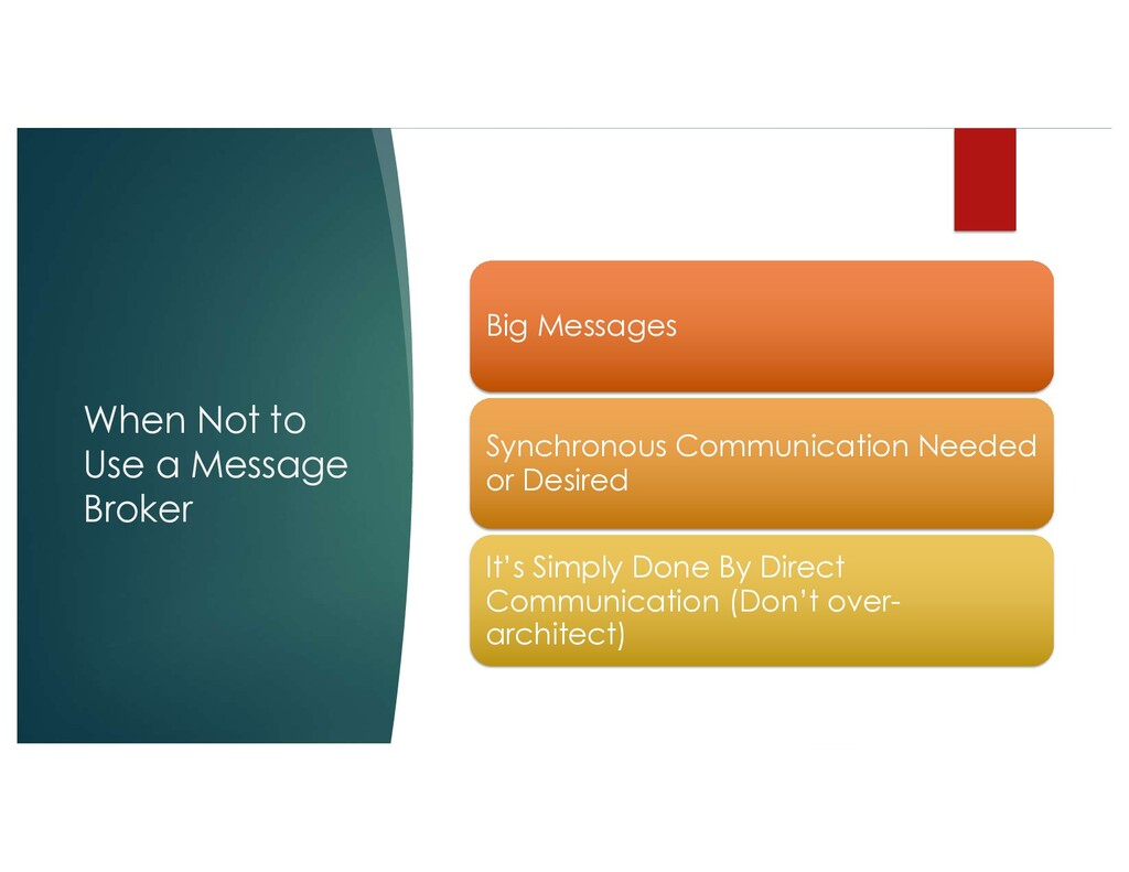 When Not to Use a Message Broker Big Messages S...