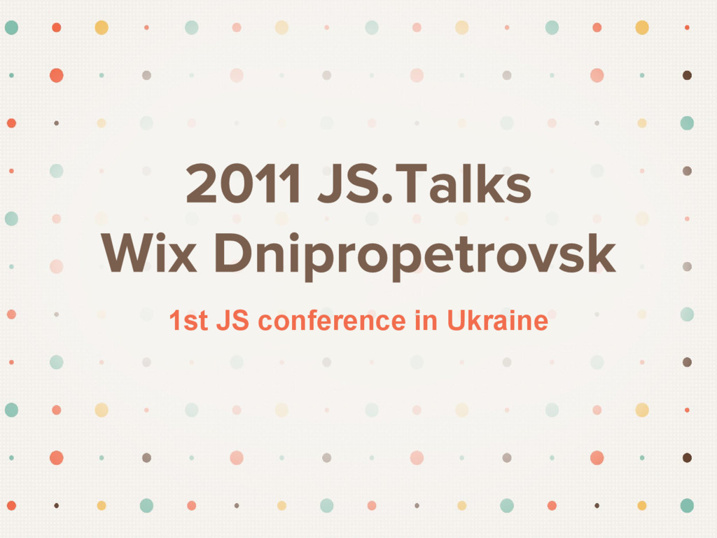 1st JS conference in Ukraine