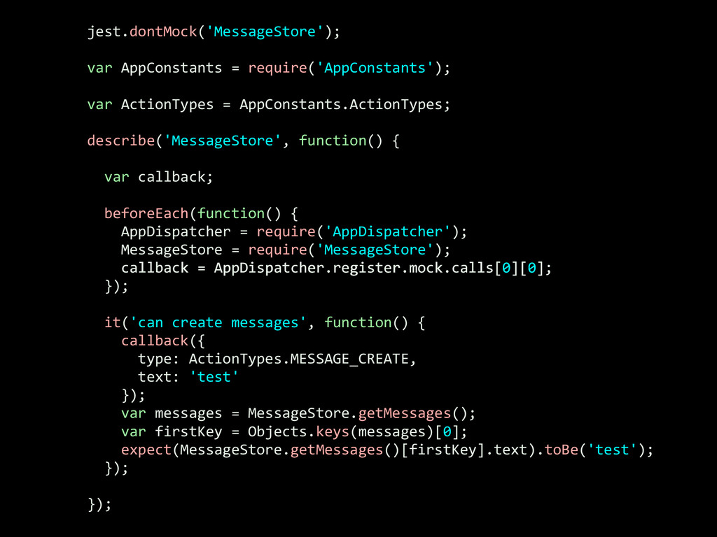 jest.dontMock('MessageStore');  ! var App...