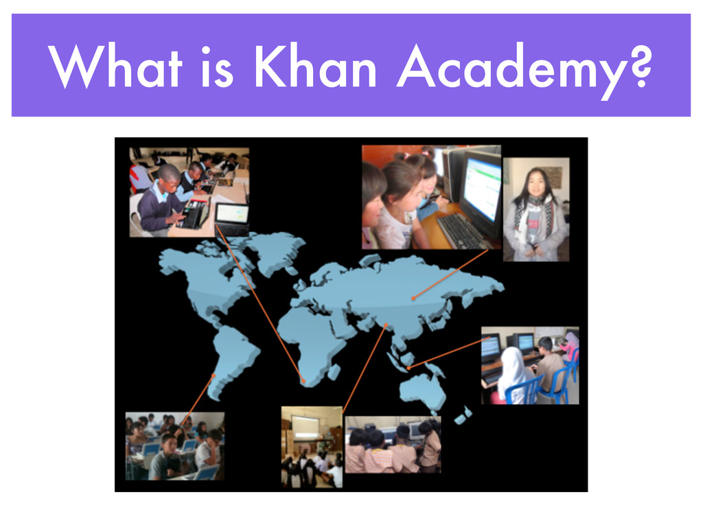 What is Khan Academy?