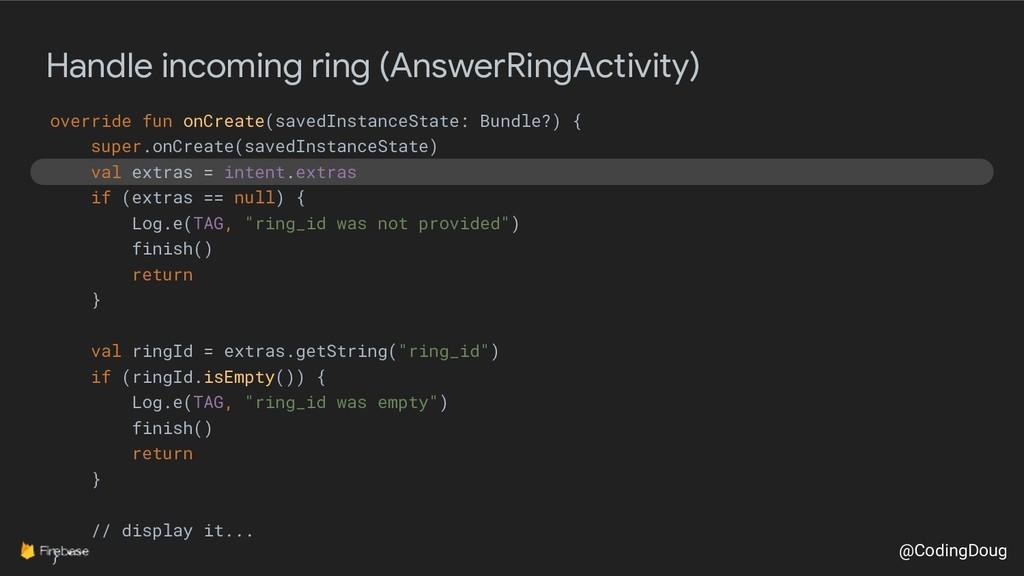 @CodingDoug Handle incoming ring (AnswerRingAct...