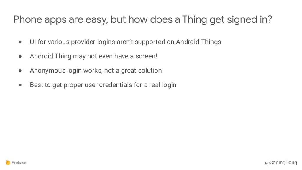 @CodingDoug ● UI for various provider logins ar...