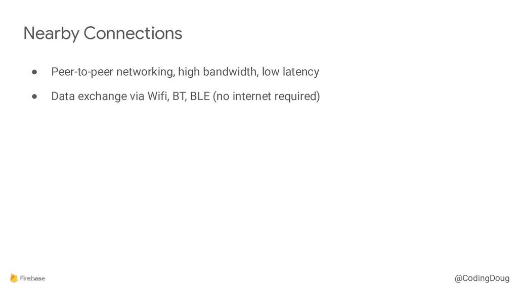 @CodingDoug ● Peer-to-peer networking, high ban...