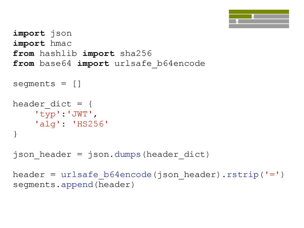 import json import hmac from hashlib import sha...