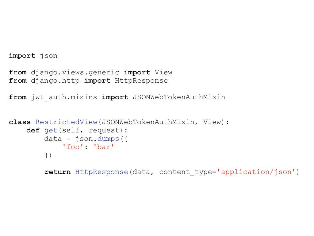 import json ! from django.views.generic import ...