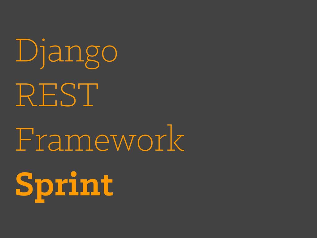 Django REST Framework Sprint