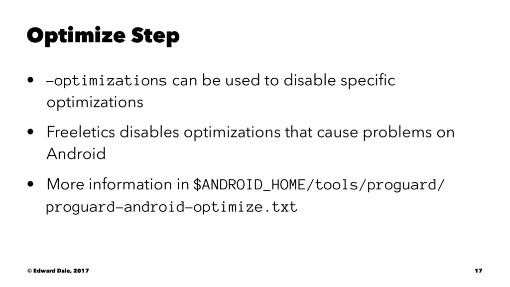 Optimize Step • -optimizations can be used to d...
