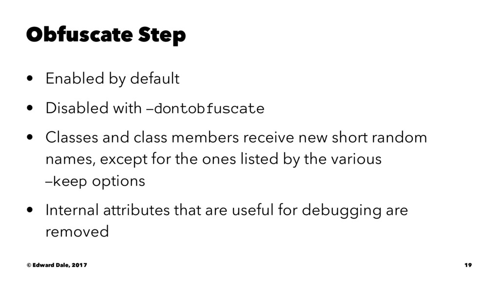 Obfuscate Step • Enabled by default • Disabled ...