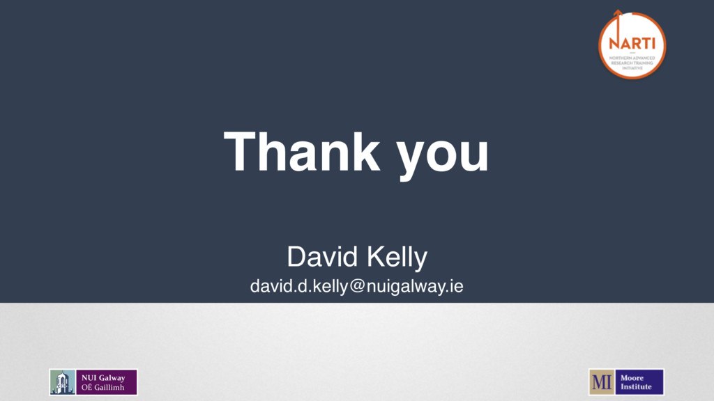 Thank you David Kelly david.d.kelly@nuigalway.ie