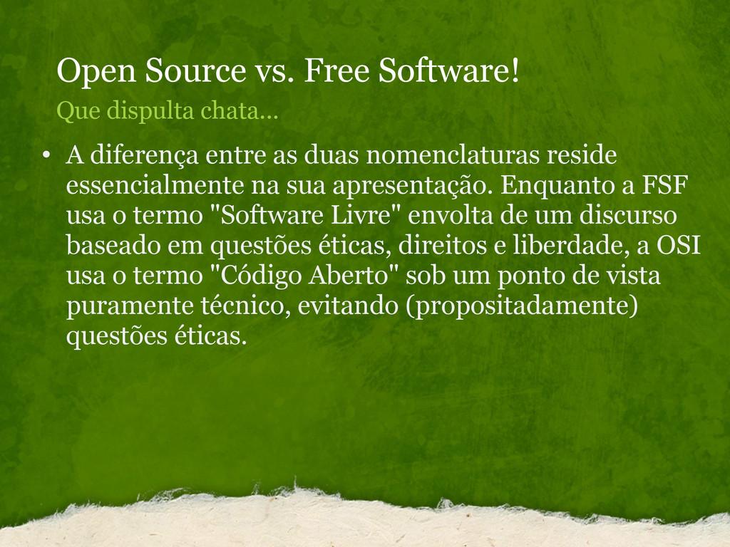 Open Source vs. Free Software! Que dispulta cha...