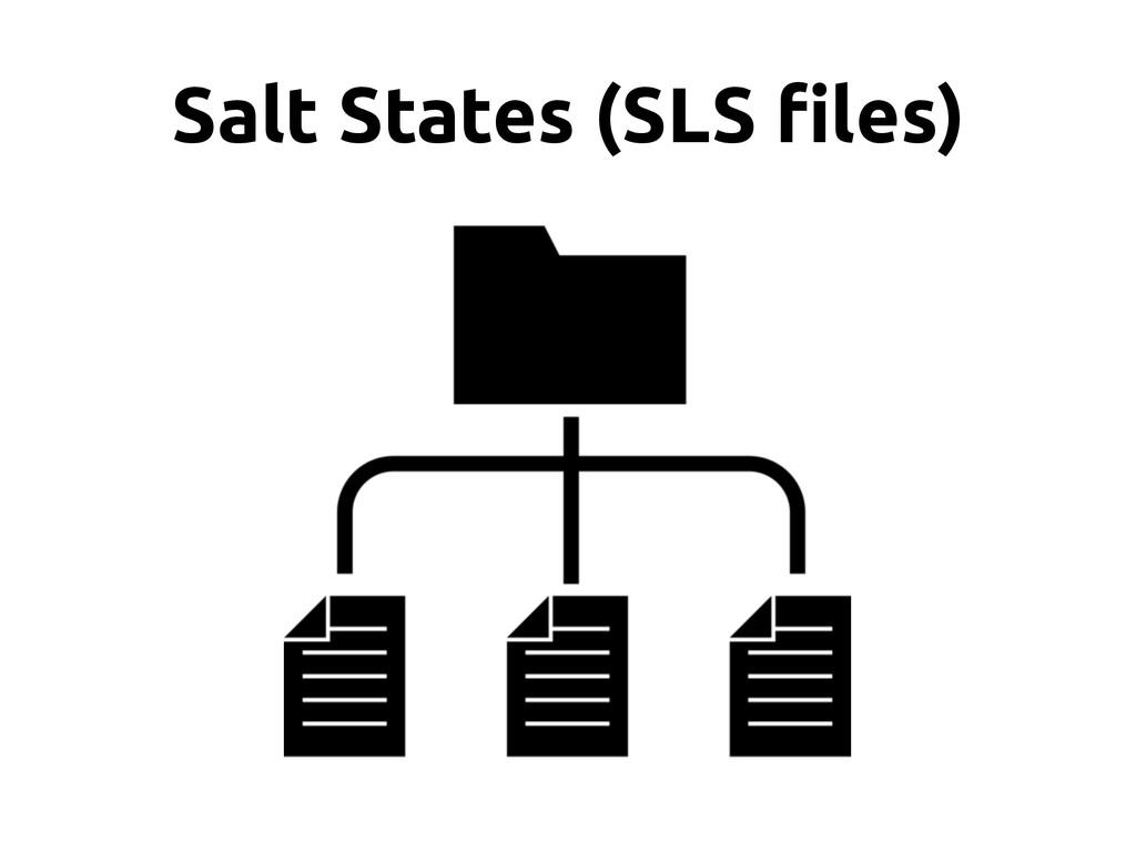 Salt States (SLS !les)