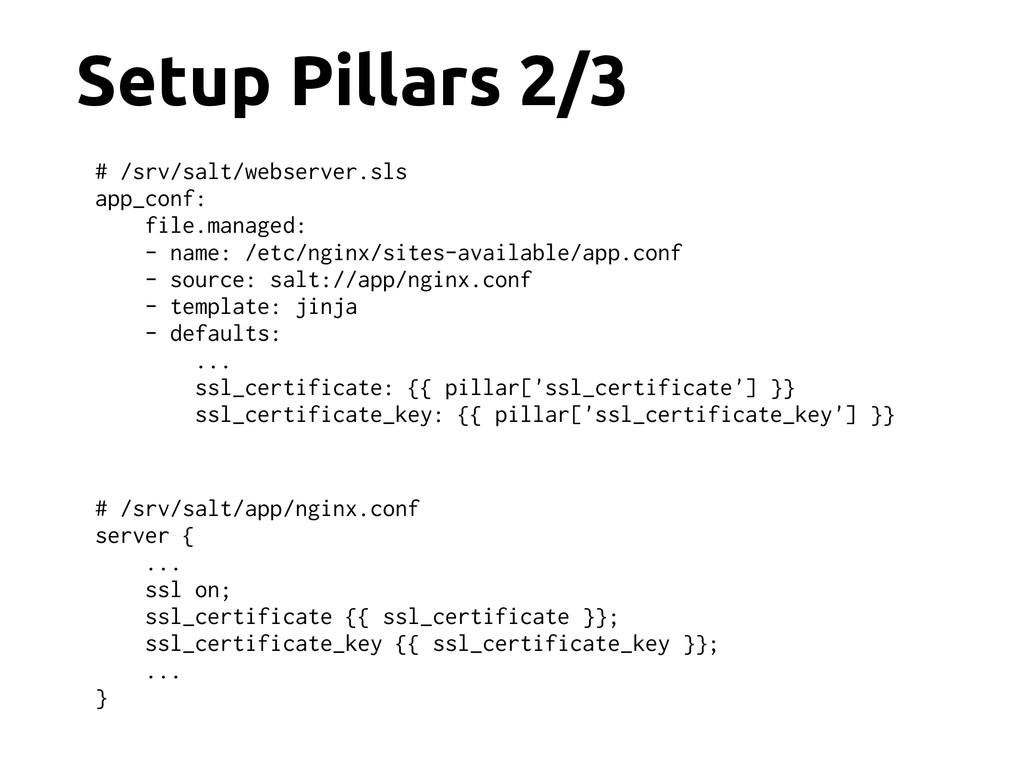 Setup Pillars 2/3 # /srv/salt/app/nginx.conf se...