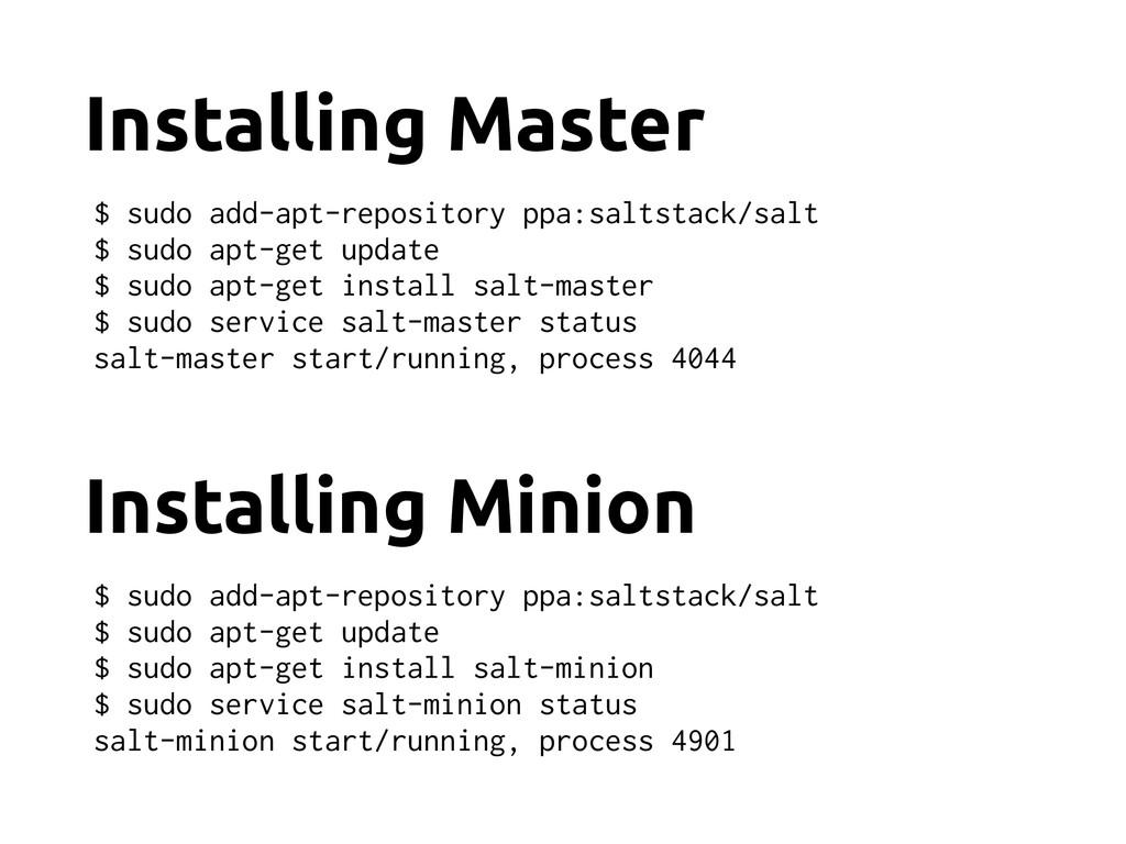 Installing Master $ sudo add-apt-repository ppa...
