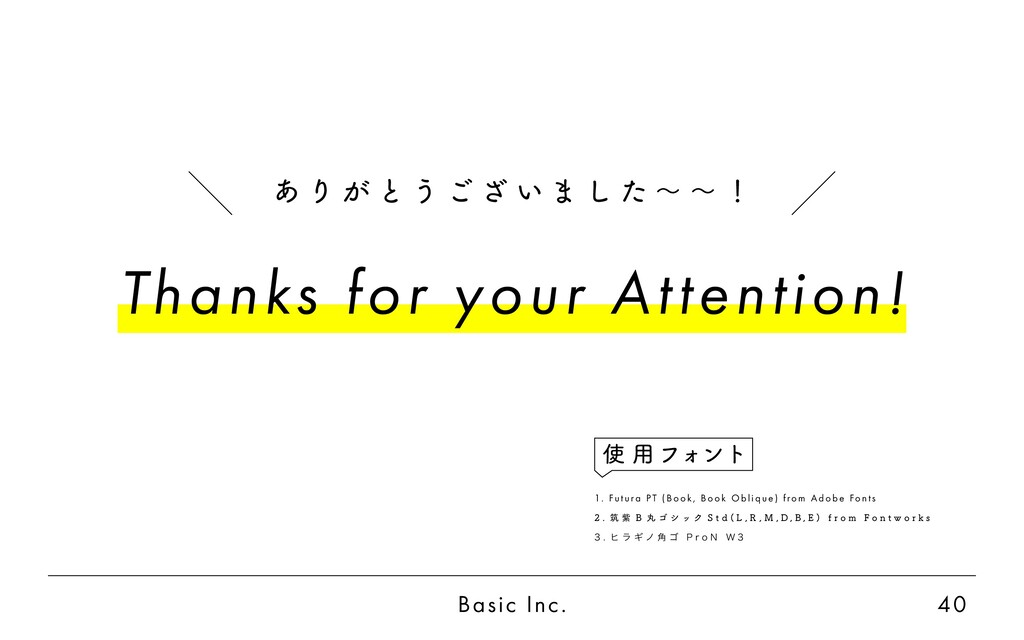 Basic Inc. 40 Thanks for your Attention! 1. Fu ...