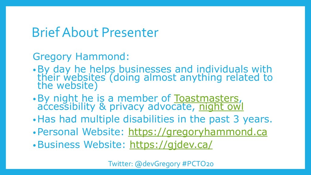 Brief About Presenter Gregory Hammond: • By day...