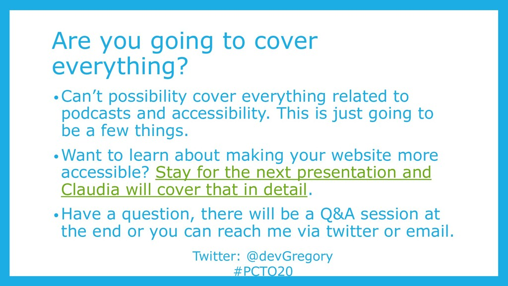 Are you going to cover everything? • Can't poss...