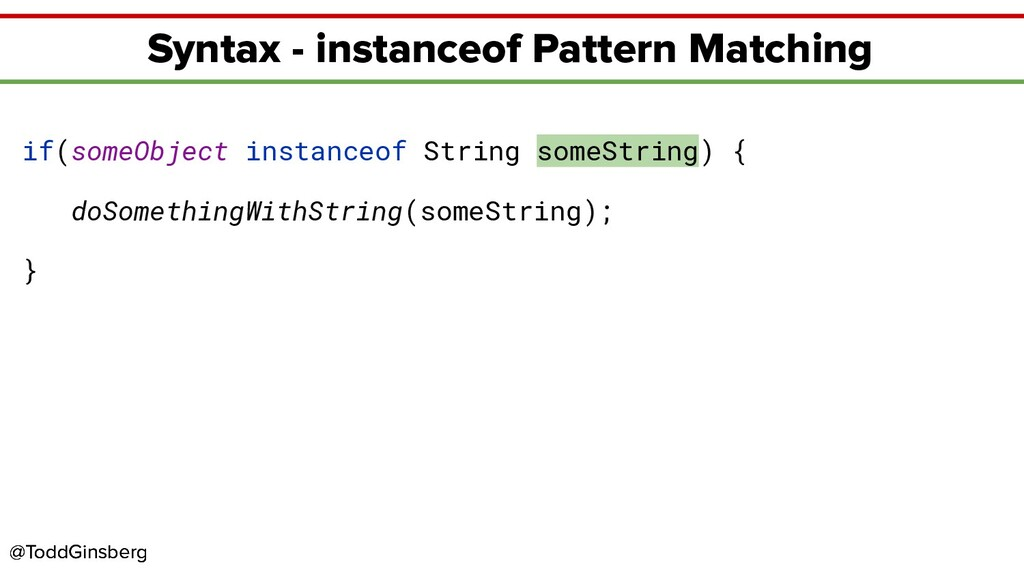 @ToddGinsberg @ToddGinsberg Syntax - instanceof...