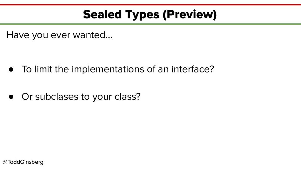 @ToddGinsberg @ToddGinsberg Sealed Types (Previ...