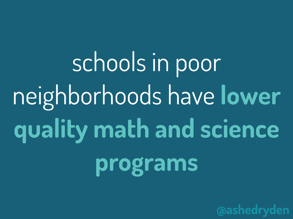 @ashedryden schools in poor neighborhoods have ...