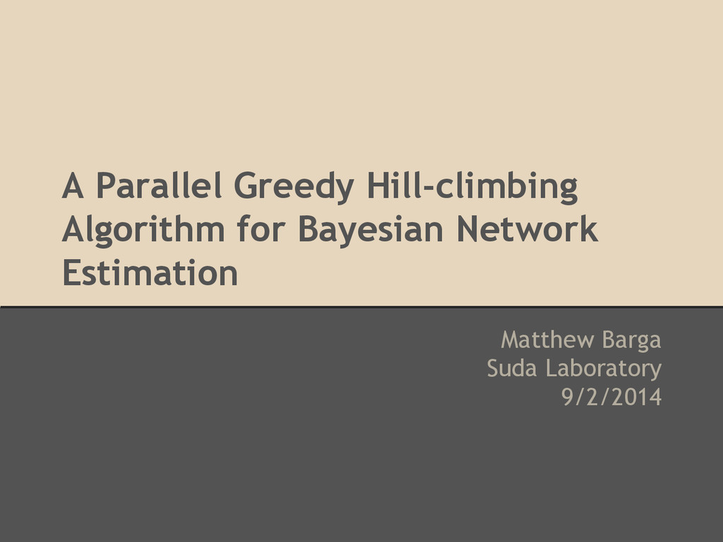 A Parallel Greedy Hill-climbing Algorithm for B...