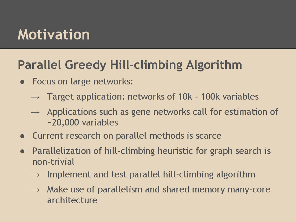 Motivation Parallel Greedy Hill-climbing Algori...