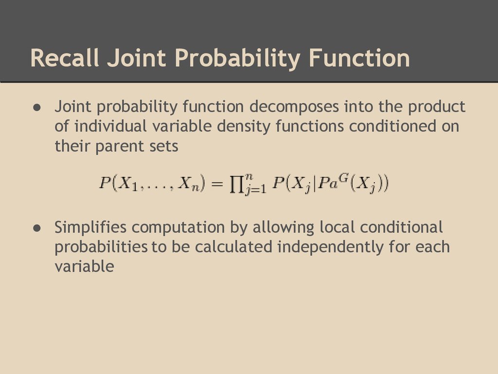 Recall Joint Probability Function ● Joint proba...