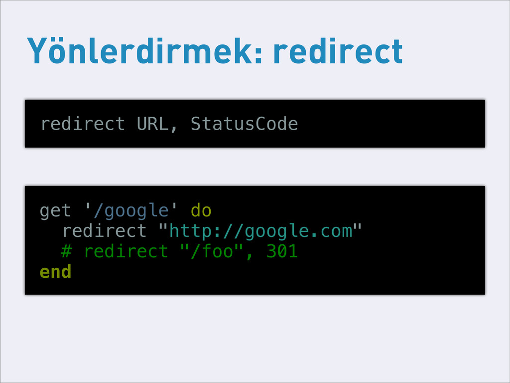 Yönlerdirmek: redirect redirect URL, StatusCode...